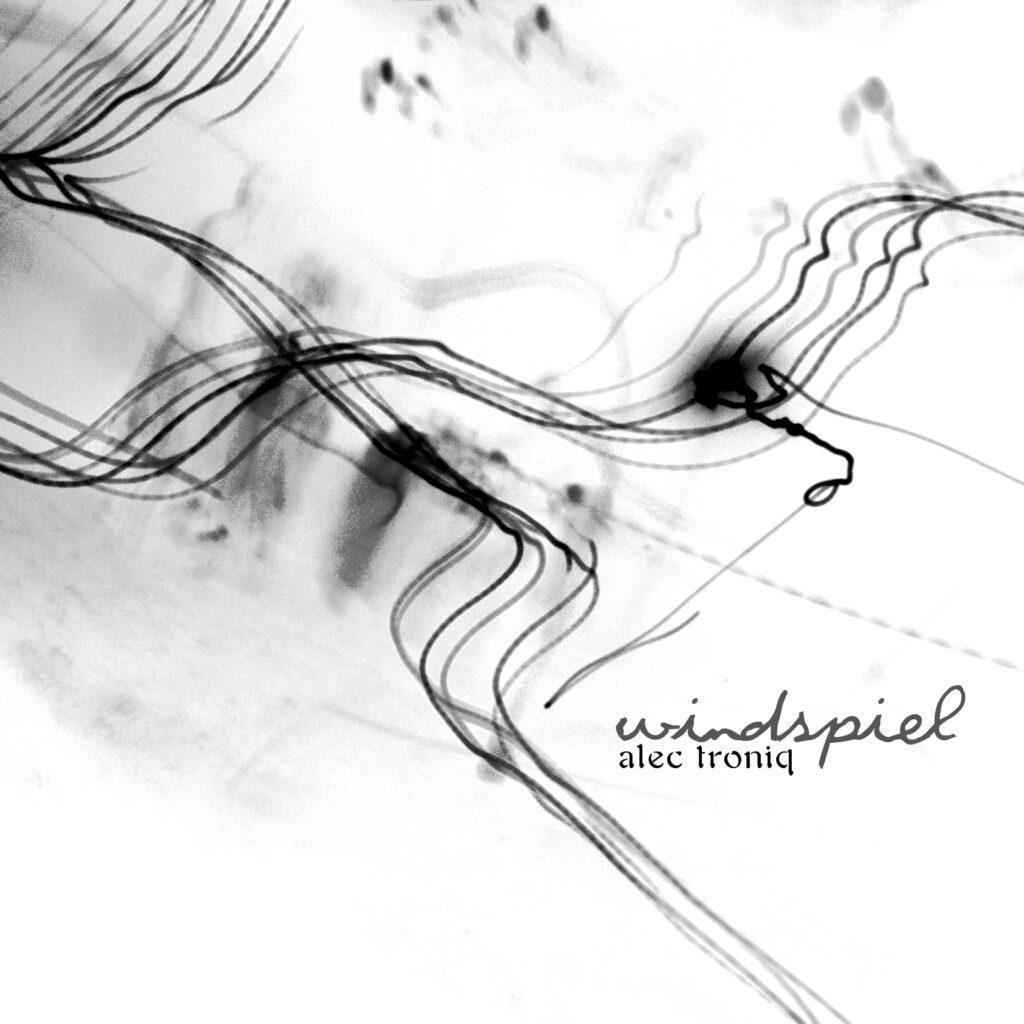 Alec Troniq - Windspiel (2010)